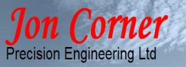 Jon Corner Precision Engineering Ltd