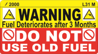 L031 M - Do Not use Old Fuel Label 90x50mm (100)