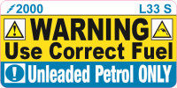 L033 S - Unleaded Petrol Only