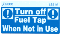 L082 M - Turn Off Fuel Tap when not in Use (Medium)