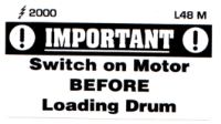 L048 M - Switch on before Loading Drum