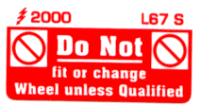 L067 S - Do Not fit Wheel unless Qualified