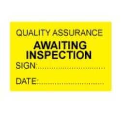 Quality Assurance Awaiting Inspection Labels